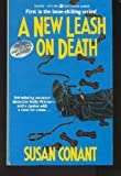 img - for A New Leash on Death book / textbook / text book