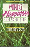 Making Happiness Happen (0896937763) by Anderson, Leith