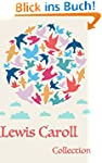 Lewis Carroll: The Ultimate Collectio...