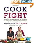 Cook Fight: 2 Cooks, 12 Challenges, 1...