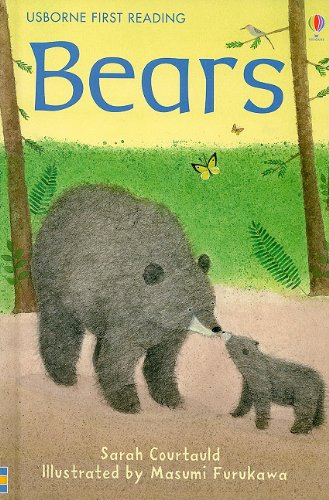 Bears (Usborne First Reading: Level 2)