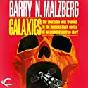 Galaxies Audiobook by Barry N. Malzberg Narrated by Lucinda Gainey