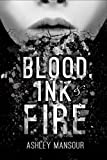img - for Blood, Ink & Fire book / textbook / text book