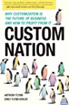Custom Nation: Why Customization Is t...