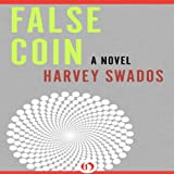 False Coin: A Novel