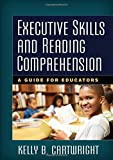 img - for Executive Skills and Reading Comprehension: A Guide for Educators book / textbook / text book