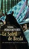 Les aventures du capitaine Alatriste, tome 3 : Le soleil de Breda par Perez-Reverte ()