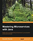 img - for Mastering Microservices with Java book / textbook / text book