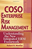 COSO Enterprise Risk Management: Understanding the New Integrated ERM Framework (0471741159) by Moeller, Robert R.