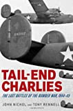 img - for Tail-End Charlies: The Last Battles of the Bomber War, 1944--45 book / textbook / text book