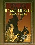 Il Teatro Delle Ombre (Box4cd+Libro) by Consorzio Acqua Potabile