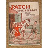 PATCH THE PIEBALD.by May. Wynne