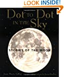 Dot to Dot in the Sky: Stories of the...