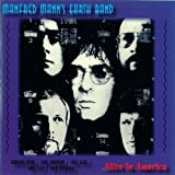 Alive In America by Manfred Mann's Earth Band (2006-01-01)