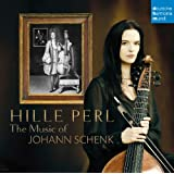 "The Music of Johann Schenkvon ""Hille Perl"""