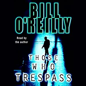 Those Who Trespass Audiobook