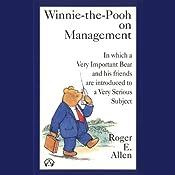 Winnie the Pooh on Management | [Roger E. Allen]
