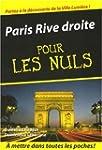 Paris rive droite -pour les nuls poche