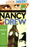 Dangerous Plays (Nancy Drew: All New Girl Detective #16)