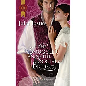 The Smuggler and the Society Bride by Julia Justiss