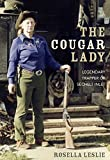 img - for The Cougar Lady: Legendary Trapper of Sechelt Inlet book / textbook / text book