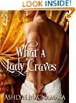 What a Lady Craves (The Eton Boys Tri...