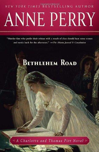 Bethlehem Road (Charlotte & Thomas Pitt Novels)