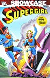 Showcase Presents: Supergirl, Vol. 1 (1401217176) by Jerry Siegel