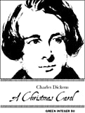 A Christmas Carol (Green Integer) (1931243182) by Charles Dickens