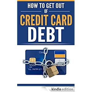 how to get out of credit card debt ebook ken black
