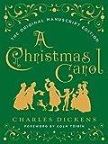 Image of A Christmas Carol: The Original Manuscript Edition
