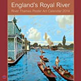 England's Royal River Large Calendar 2014 The River Thames