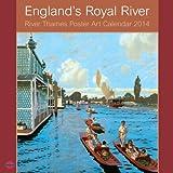 England's Royal River Large Calendar 2014 The River Thames