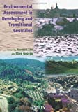 Environmental Assessment in Developing & Transitional Countries - Principles, Methods & Practice