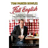Full English: A Journey Through the British and Their Foodby Tom Parker Bowles
