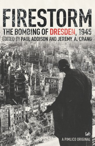 Firestorm: The Bombing of Dresden, 1945