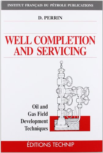WELL COMPLETION AND SERVICING (Oil and Gas Field...