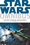 img - for Star Wars Omnibus: X-Wing Rogue Squadron, Vol. 1 book / textbook / text book