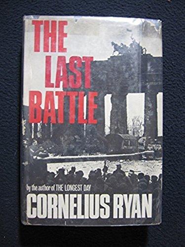 The last battle, Ryan, Cornelius
