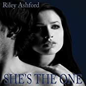 She's the One | [Riley Ashford]