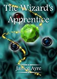 img - for The Wizard's Apprentice (The Apprentice) book / textbook / text book