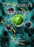 The Wizard's Apprentice (The Apprentice)