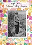 img - for Edgar Cayce's Beloved Fairy Garden by Sandra Duggan (2015-07-24) book / textbook / text book