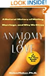 Anatomy of Love: A Natural History of...
