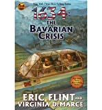 img - for 1634: The Bavarian Crisis   [1634] [Mass Market Paperback] book / textbook / text book