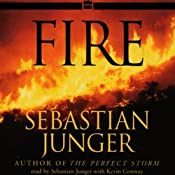 Fire | [Sebastian Junger]