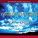 Prairie Nocturne Audiobook by Ivan Doig Narrated by Scott Sowers
