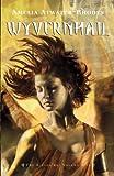Wyvernhail: The Kiesha'ra: Volume Five (0440240034) by Atwater-Rhodes, Amelia