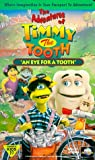 Timmy Tooth: Eye for a Tooth [VHS]