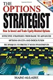 img - for The Options Strategist: How to Invest and Trade Equity-Related Options Hardcover - March 3, 2003 book / textbook / text book
